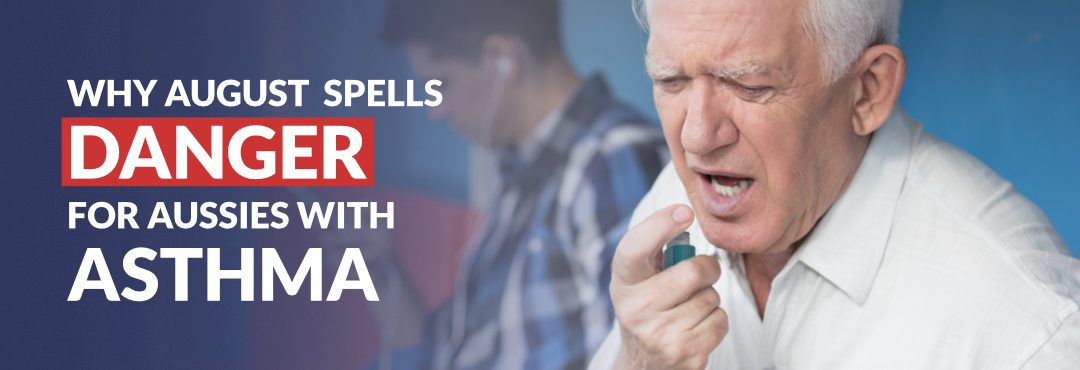 Asthma First Aid Tip: Why August spells Danger for Aussies with Asthma